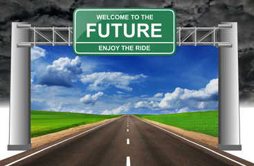 welcome to the future enjoy the ride