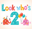 Look who's two - second birthday card - 76737356