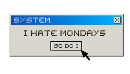 Hate monday