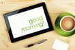Good Morning Message on Tablet Computer Screen - 76808726