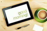 Fototapety Good Morning Message on Tablet Computer Screen
