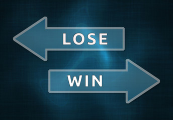 Lose or win