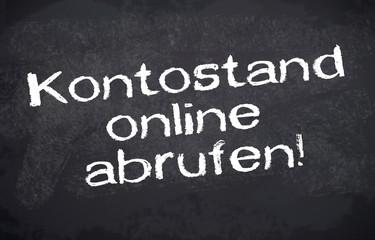 Kreidetafel mit Kontostand online abrufen