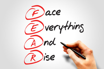 Face Everything And Rise (FEAR), business concept acronym