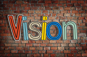 Vision word and Brick Wall in the Background