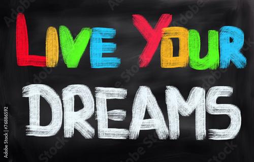 Fototapeta Live Your Dreams!