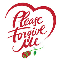 Please forgive me - abstract vector phrase with rose flower