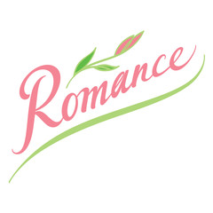 Romance - abstract vector word inscription with flower