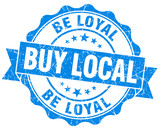 buy local be loyal blue vintage isolated seal poster