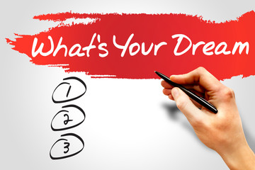 What's Your Dream blank list, business concept