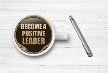 Become a positive Leader