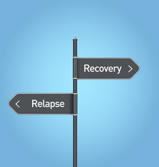 Recovery vs relapse choice road sign