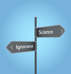 Science vs ignorance choice road sign on blue background