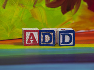 Attention Deficit  Disorder (ADD) alphabet blocks