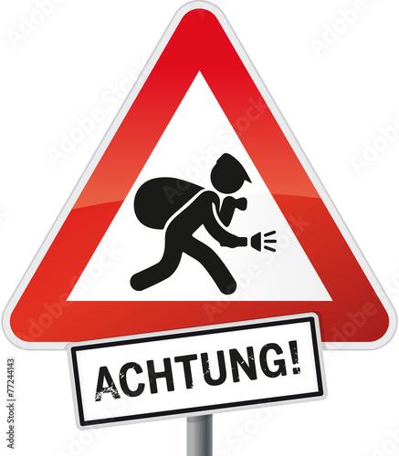 Schild Einbrecher Achtung - 77244143