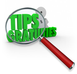 Tips and Gratuities 3d Words Magnifying Glass Extra Money Great