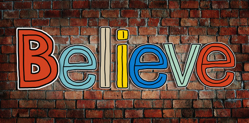 Believe Word Brick Wall Background Hope Concept