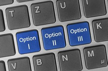 Optionen Auswahl Tasten -  I, II oder III