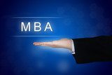 MBA or Master of Business Administration button on blue backgrou poster