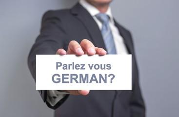 Parlez vous german?