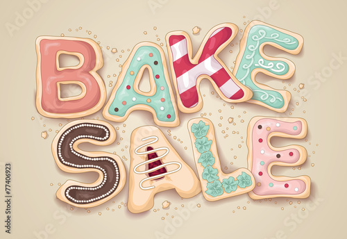 Hand drawn Bake Sale in the shape of cookies - 77406923