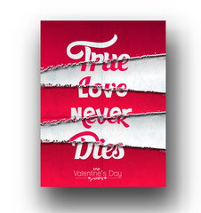 True Love Never Dies text made of Torn Paper effect