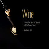 Inspirational quote about Wine.