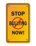 stop bullying now - yellow signs poster