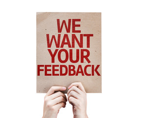 We Want Your Feedback card isolated on white background