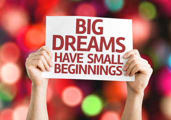 Big Dreams Have Small Beginnings card isolated on white