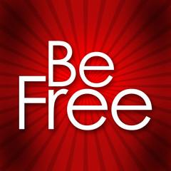 Be Free Red Black Burst