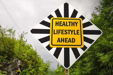 Healthy Lifestyle Ahead Conceptual Sign