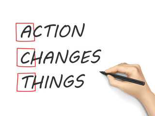 Action Changes Things written by hand