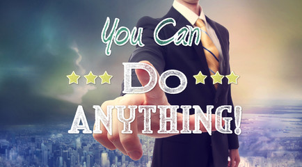 Businessman with You Can Do Anything