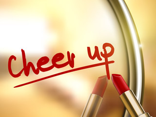 cheer up words written by red lipstick