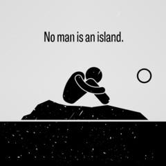 No Man is an Island Proverb