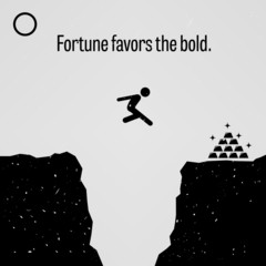 Fortune Favors the Bold Proverb