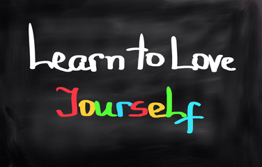 Learn To Love Yourself Concept