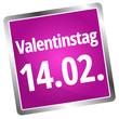 Valentinstag 14.2.