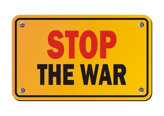 stop the war - protest signs