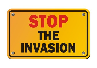 stop the invasion - protest sign