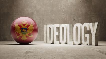 Montenegro. Ideology  Concept.
