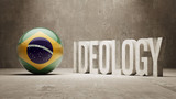 Brazil. Ideology  Concept. poster