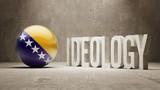 Bosnia and Herzegovina. Ideology  Concept. poster