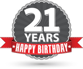 Happy birthday 21 years retro label with red ribbon, vector illu