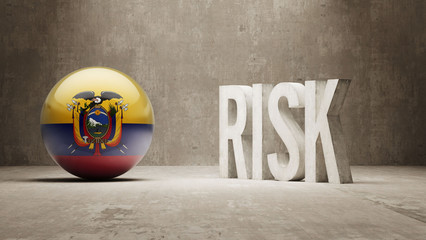 Ecuador. Risk Concept.
