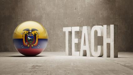 Ecuador. Teach Concept.