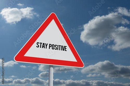 Poster Stay positive against sky and clouds