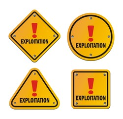 explotation - yellow sign