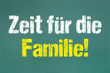 Zeit für die Familie!